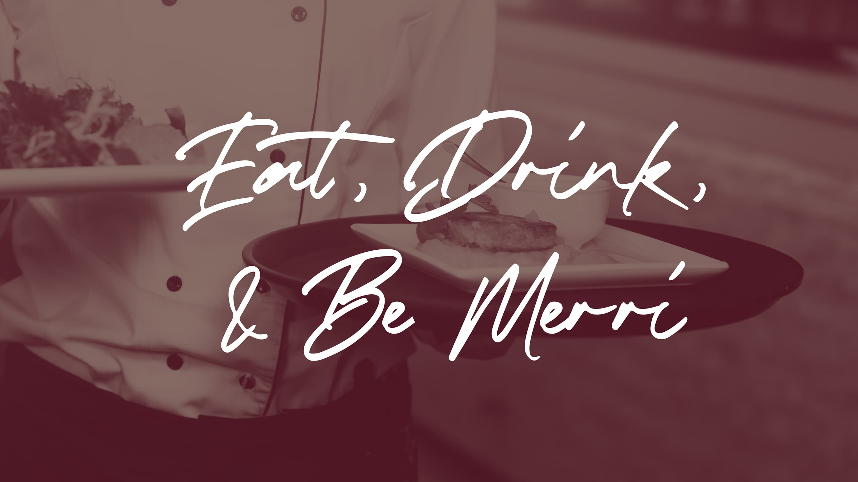 Eat Drink and Be Merri