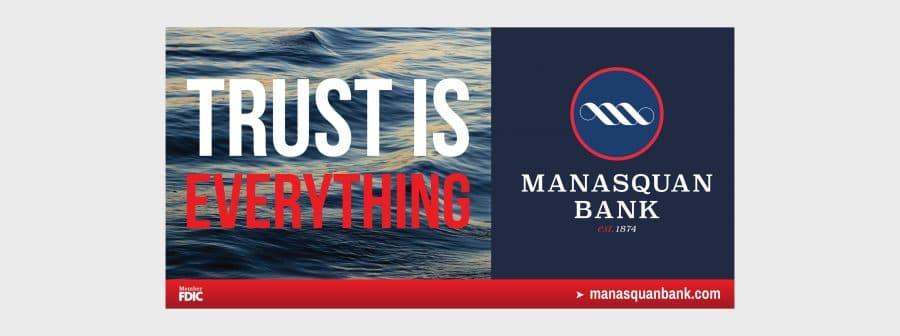 Manasquan Bank Billboard Trust is Everything